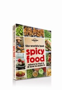 Lonely Planet's World's Best Spicy Food edition ©Lonely Planet