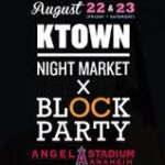 Ktown Night Market X OC Block Party Weekend at Angels Stadium of Anaheim Aug. 22